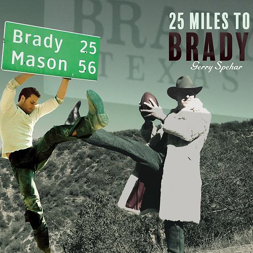 25 Miles to Brady CD