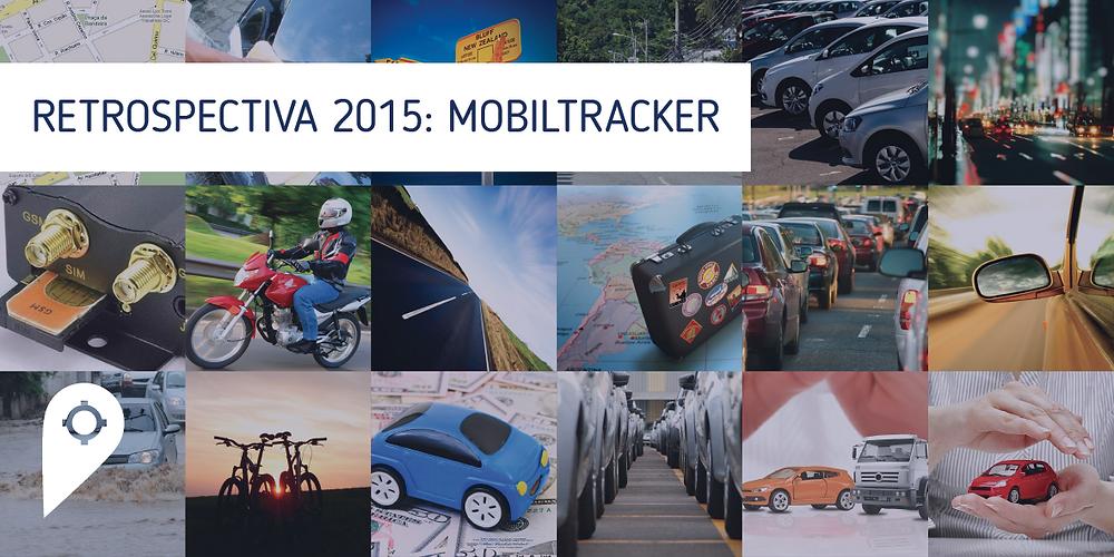 Retrospectiva Mobiltracker - 2015