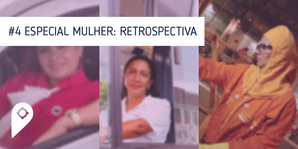 Especial Mulher: Retrospectiva