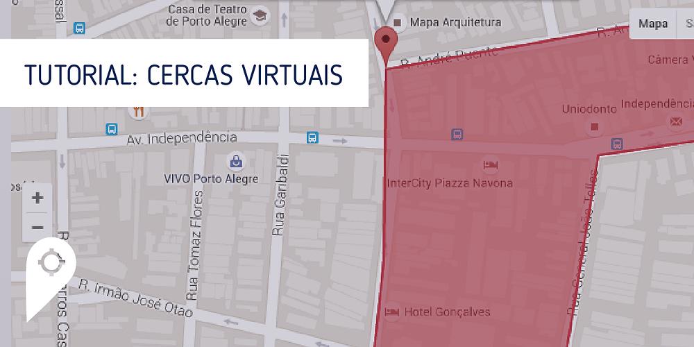 Tutorial: Cercas Virtuais