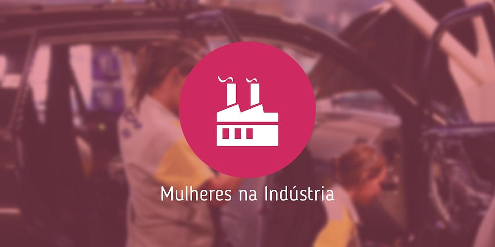 Mulheres na Indústria