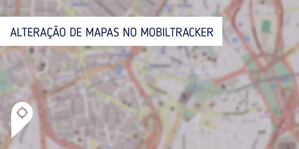 Alteração de mapas no Mobiltracker