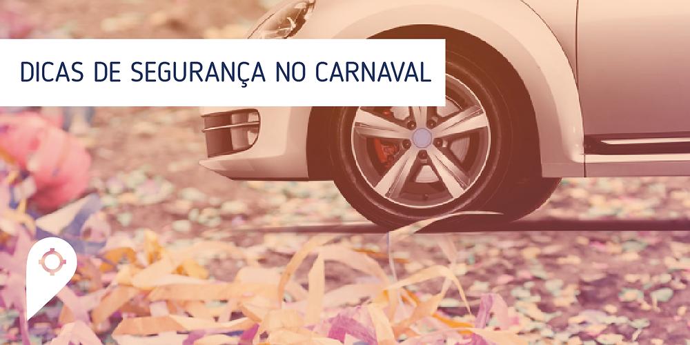 Dicar de segurança no Carnaval