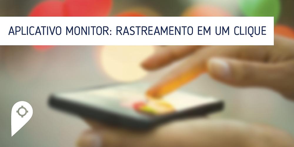 Aplicativo Monitor do Mobiltracker