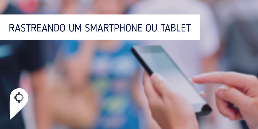 Tutorial para rastreamento de smartphones e tablets no Mobiltracker