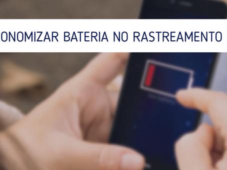 Como economizar bateria de um smartphone rastreado?