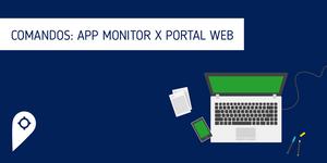 Comandos via Portal Web e Aplicativo Monitor