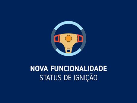 NOVIDADE | Novo status: Ignição