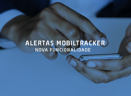 Alertas Mobiltracker - Nova Funcionalidade