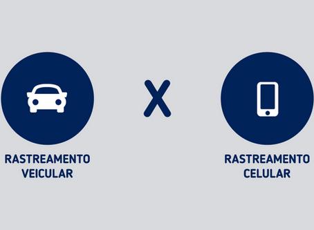 Rastreamento Veicular X Rastreamento Celular