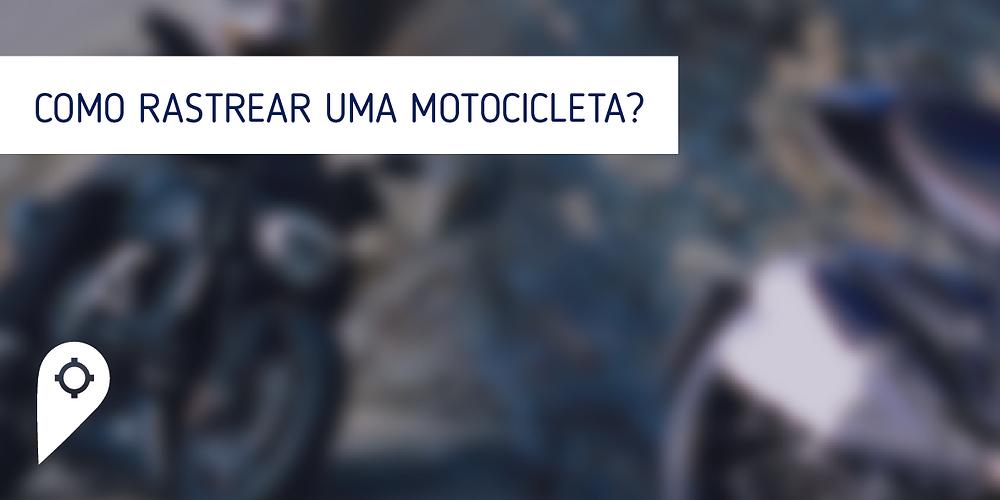 Como rastrear uma motocicleta?