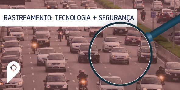 Rastreamento: A tecnologia como aliada na busca pela segurança