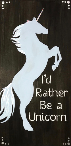 "I'd Rather be a Unicorn - 10x19"""