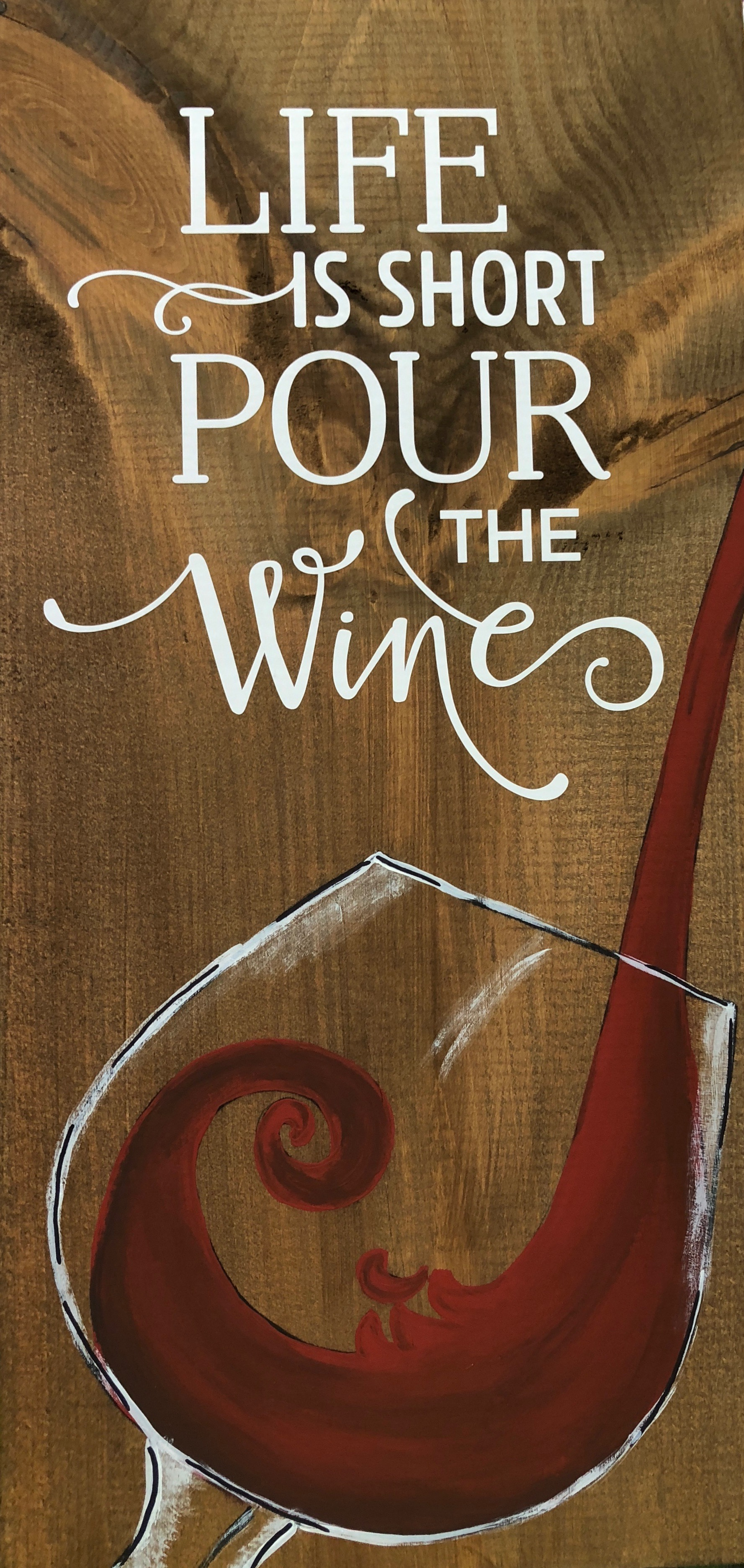 Pour the Wine - 10x19""