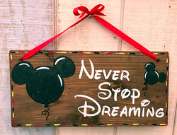 """Never Stop Dreaming - 10x19"""""""