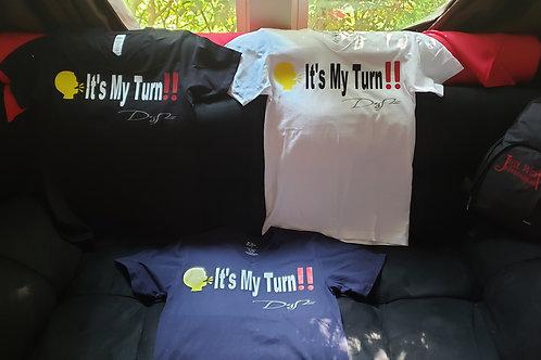 "Deshawn Nelson ""It's My Turn"" shirt"