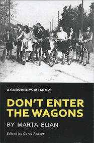Don't Enter The Wagons by Marta Elian edited by Carol Peaker