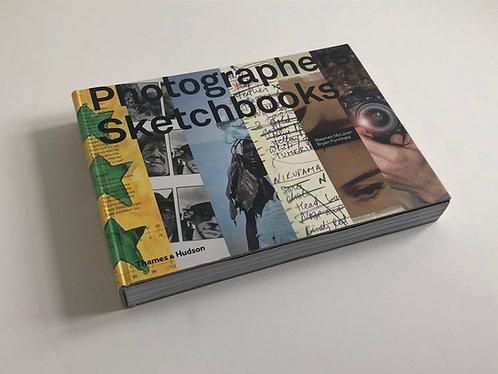 Photographers' Sketchbooks - Stephen McLaren, Bryan Formhals