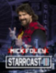 STARRCAST 3 - MICK FOLEY.jpg