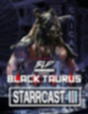 STARRCAST3 - BLACK TAURUS.jpeg
