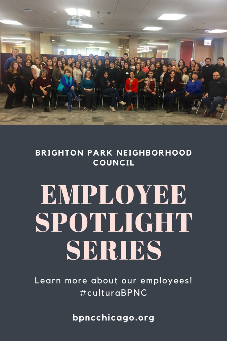 Brighton Park Neighborhood Council Employee Spotlight