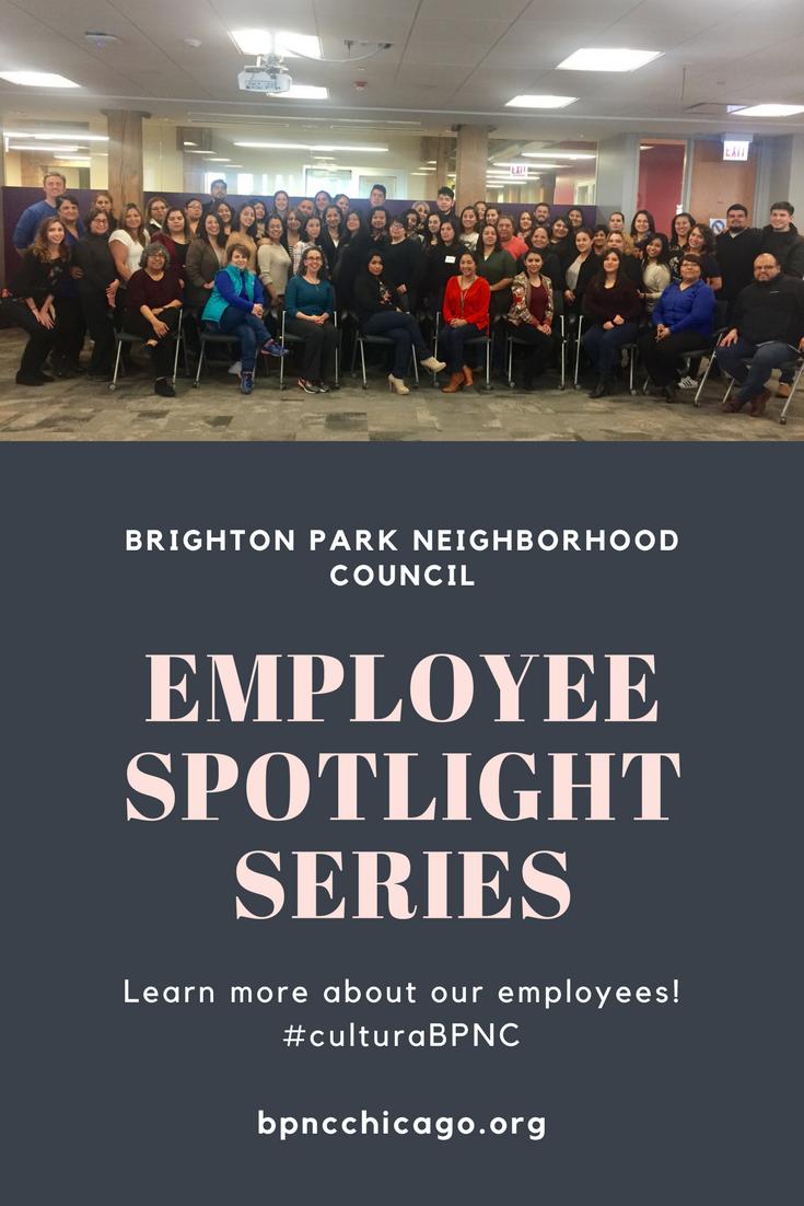Brighton Park Neighborhood Council Employee Spotlight