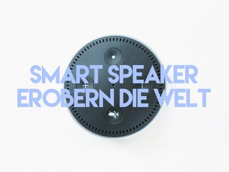 Smart Speaker erobern die Welt