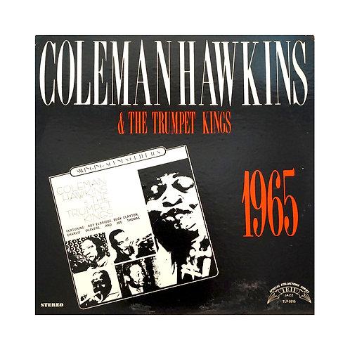 COLEMAN HAWKINS & THE TRUMPET KINGS 1965