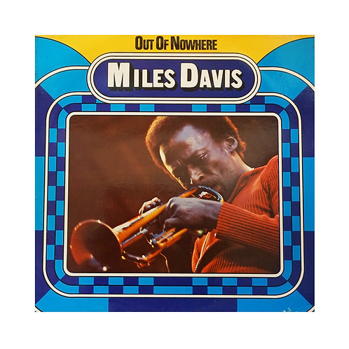 OUT OF NOWHERE - MILES DAVIS