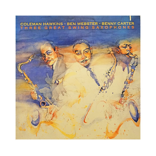 THREE GREAT SWING SAXOPHONES