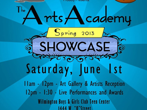 Come Out and See Our Kids Shine… Spring 2013 Arts Academy Showcase!