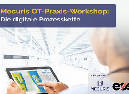 Mecuris Praxis-Workshop: Digitale Prozesskette