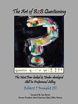 Front.Cover.The Art of B2B Questioning.2.22.18.BKnight.png