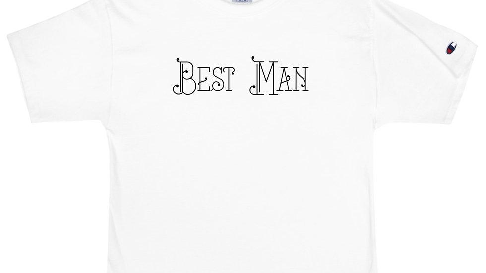 Best Man - Champion T-Shirt