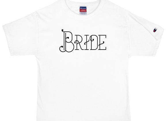 Bride - Champion T-Shirt