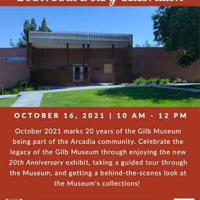 Join Gilb Museum 20th Anniversary Celebration - 10/16/2021  10AM - 12PM