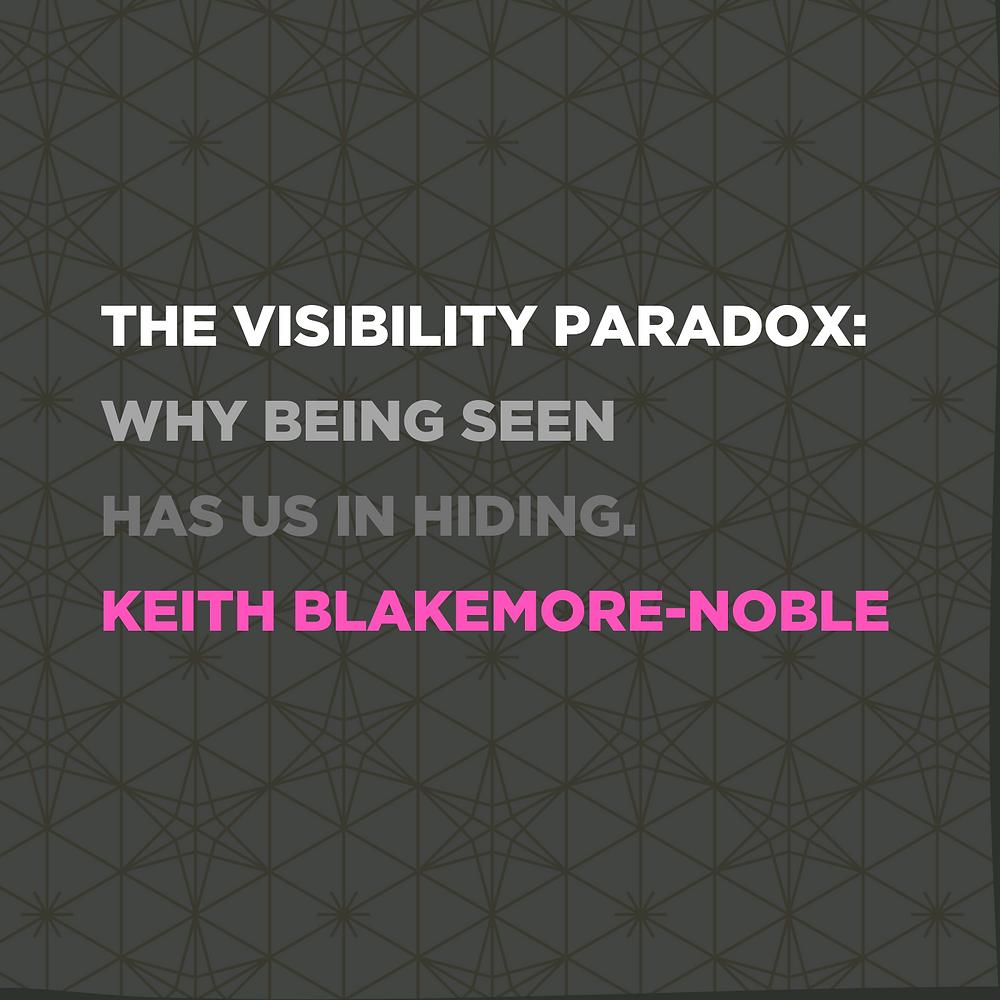 The Visibility Paradox