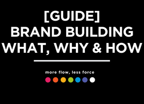 [Guide] Brand Building - Why is it important, what is it and how to do it.