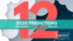2020 PREDICTIONS FOR FINANCIAL SERVICES