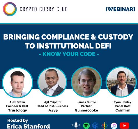 [WEBINAR] Bringing Compliance and Custody to Institutional DeFi