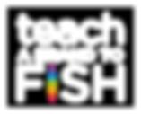Teach a Brand to Fish Logo