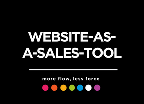 Websites; More Sales Tool, Less Brochure.