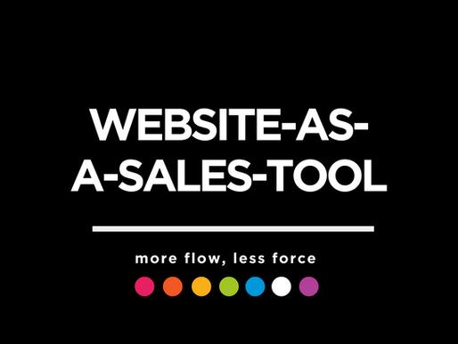 Websites; More Sales Tool, Less Brochure.