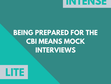 If you're called for interview by the CBI, mock interviews is how best to prepare.