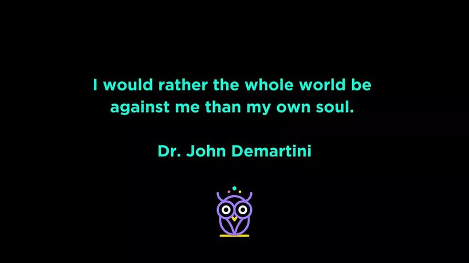 Quote from Dr. John Demartini