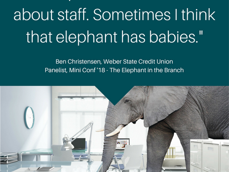 [Interview] Ben Christensen, CIO, Weber State CU: Branch Transformation has elephants: staff.