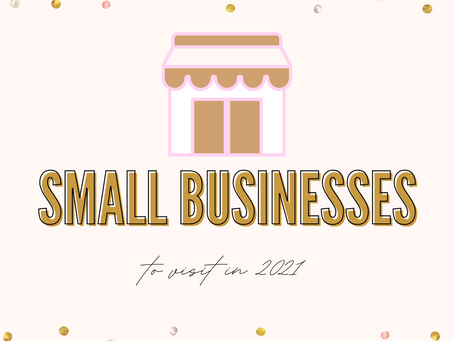 Small Businesses to Support in 2021