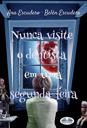 nUNCA VISITE AL DENTISTA_PORTUGES.jpg
