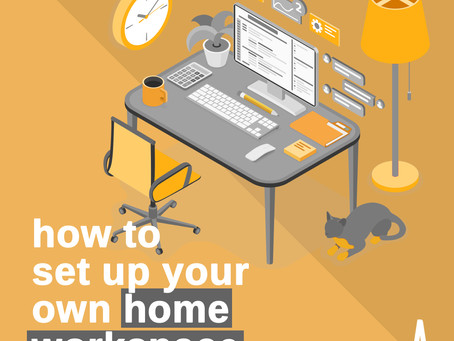 How To Set Up Your Own Home Workspace