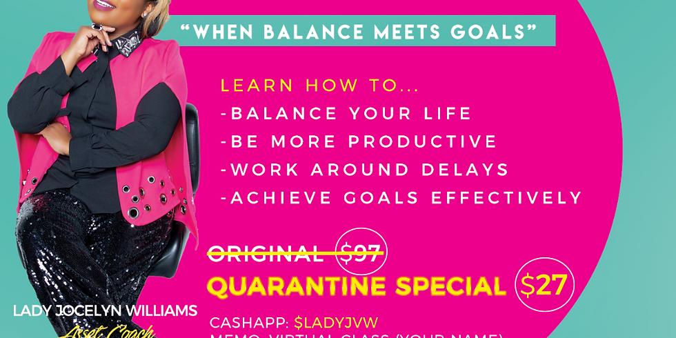 """""""When Balance Meets Goals"""" Virtual Class"""